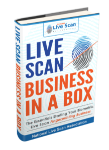 888.498.4234 Live Scan Business In A Box http://LiveScanBusiness101.com Live Scan Business Opportunities - Live Scan Business 101